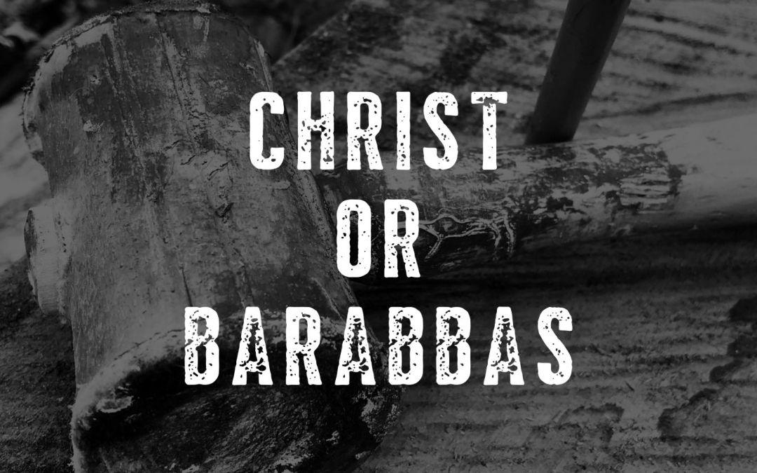 Christ or Barabbas – Music by The Rain