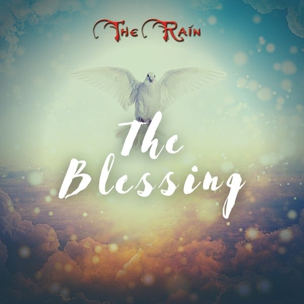 The Blessing – Music by The Rain