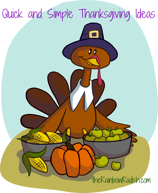 Quick and Simple Thanksgiving Ideas