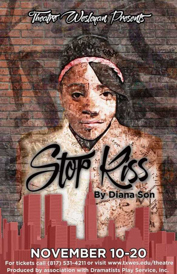 Stop Kiss focuses on the love of two women, Sara (played by Giselle Saucedo) and Callie (played by Jasmine West). The play will run Nov. 10 through the 20. Shows are at 7:30 p.m. except for Nov. 20, when there will be a 2 p.m. matinee. All performances are at the Thad Smotherman Theatre.  Photo courtesy of Jacob Sanchez. Publicity poster and graphic design by Tyler Guse.