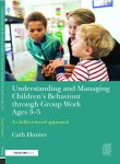 Understanding and Managing Children's Behaviour through Group Work Ages 7 – 11 A child-centred programme published by Routledge 28 April 2016. Find out more