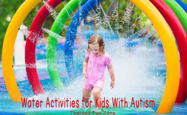 4 Water Activities For Kids With Autism Therapy Fun Zone