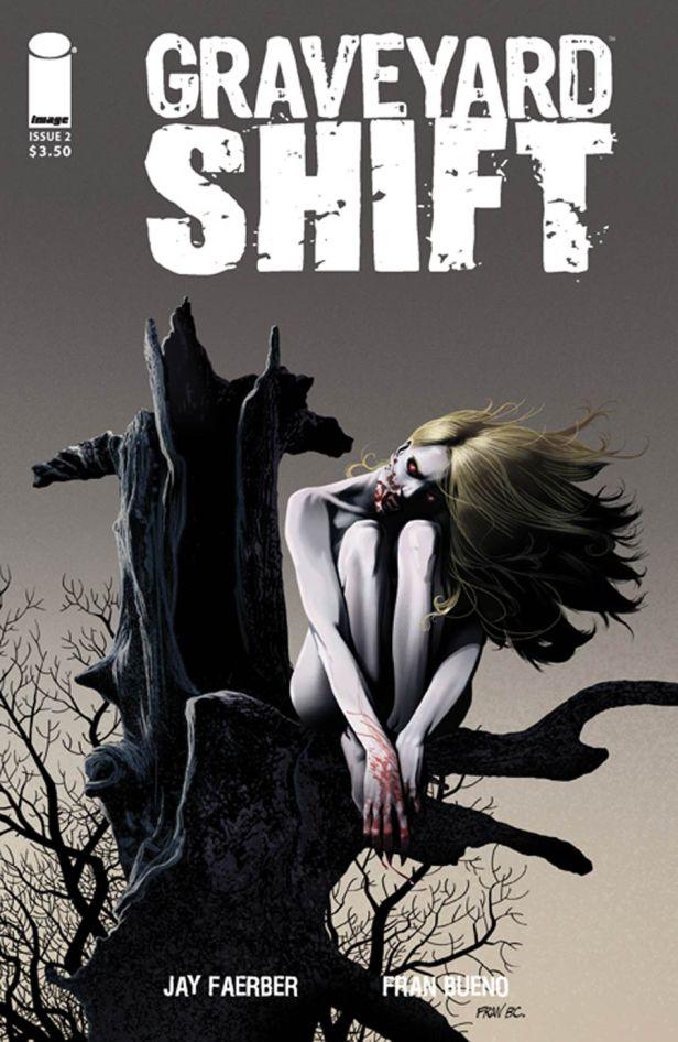 Graveyard Shift #2 Fran Bueno