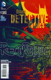 Detective Comics Vol 2 #39 Cover A Regular Francis Manapul