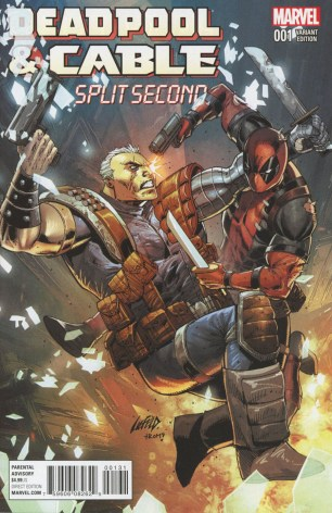 Deadpool And Cable Split Second #1 Incentive Rob Liefeld Variant