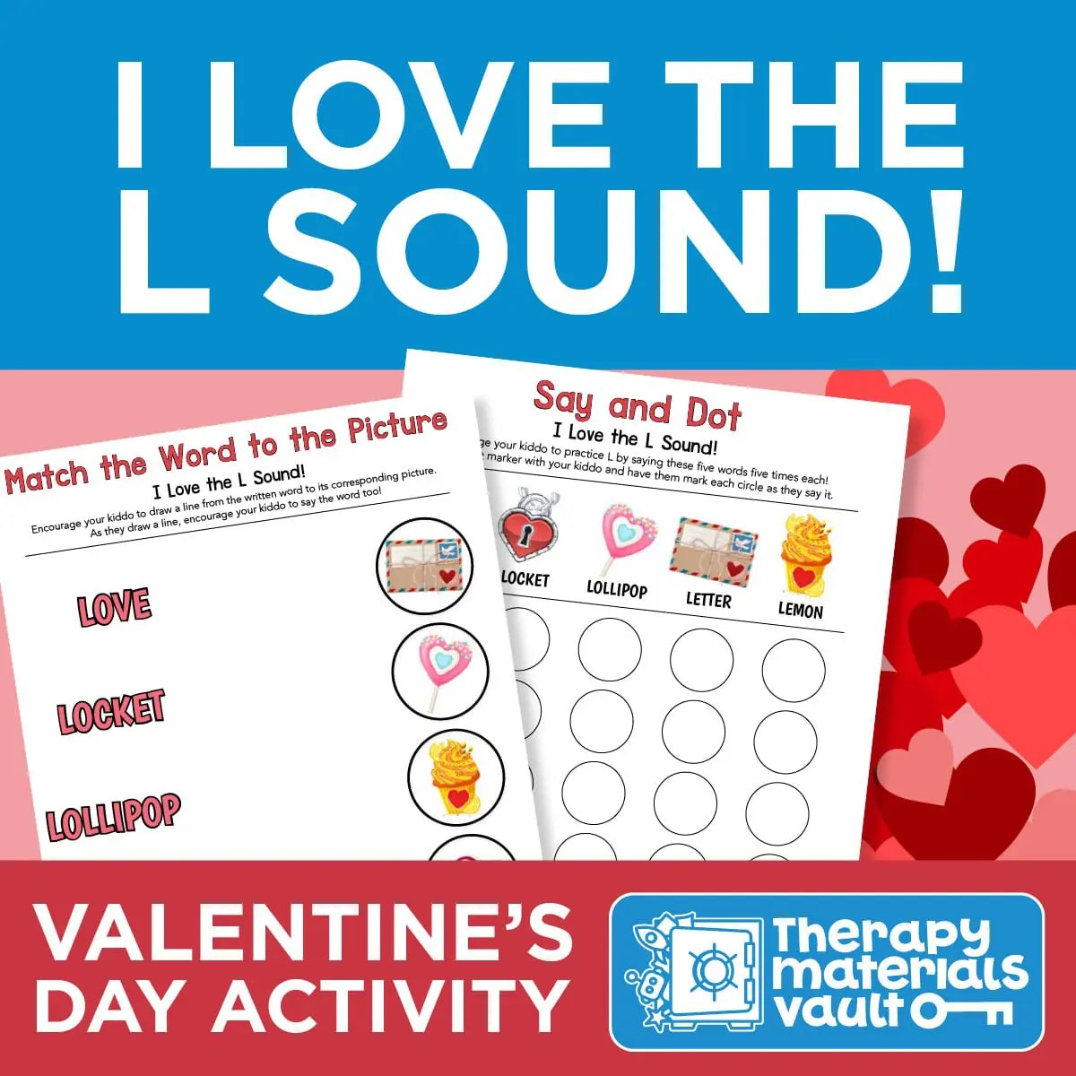I Love The L Sound Valentine S Day Activities