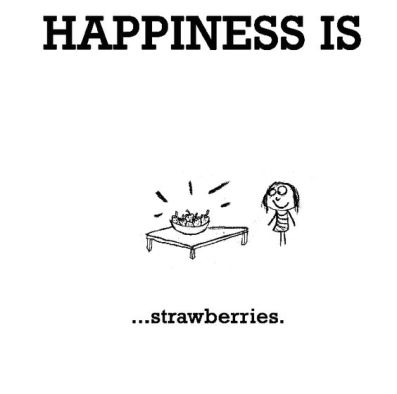 happiness is strawberries