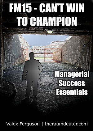 FM15 - Can't Win to Champion eBook