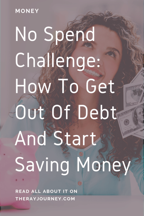 No spend challenge how to get out of debt and start saving money. On Pinterest.