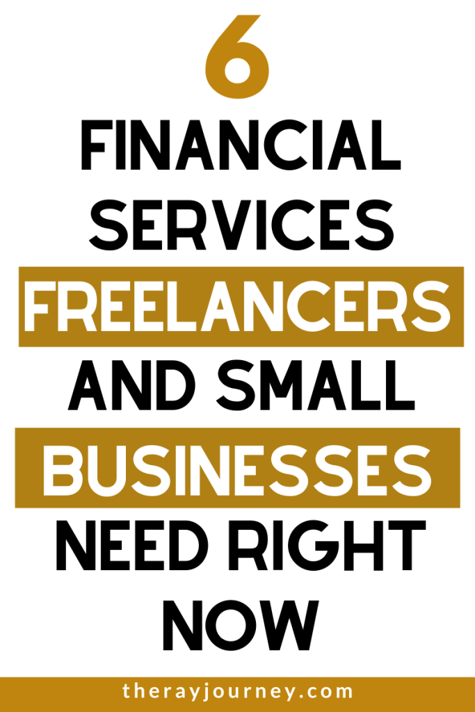 The 6 Financial Services Freelancers And Small Businesses Need Right Now. Pinterest