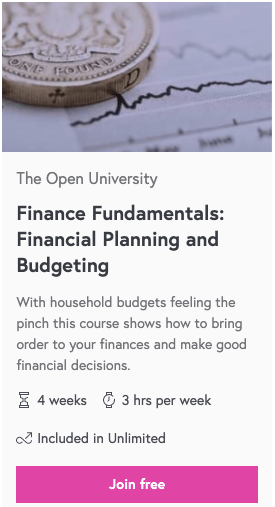 Finance Fundamentals: Financial Planning and Budgeting. The open university