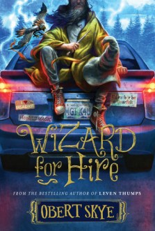 Wizard for Hire by Obert Skye