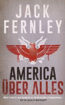 America Uber Alles by Jack Fernley