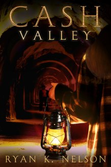 Cash Valley by Ryan K. Nelson