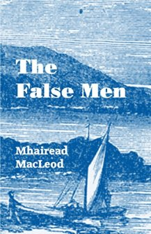 The False Men by Mhairead MacLeod
