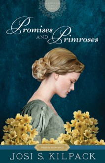 Promises and Primroses by Josi Kilpack