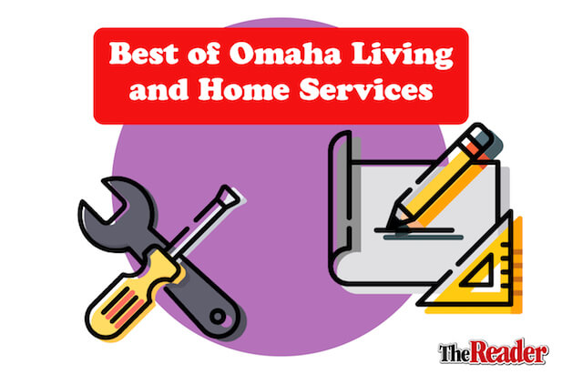 Best of Omaha - Living and Home Services