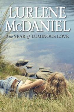 The Year of Luminous Love