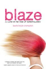 Blaze by Laurie Boyle Crompton