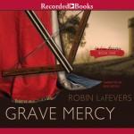 Grave Mercy audio