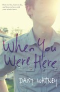 When You Were Here