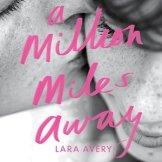 a-million-miles-away