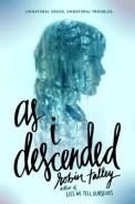 as i descended
