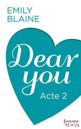 Dear You - Acte 2
