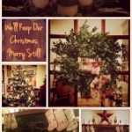 We'll Keep Our Christmas Merry Still