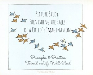 Picture Study: Furnishing the Halls of a Child's Imagination | thereadingmother.net