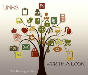 Links Worth A Look   thereadingmother.net