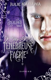 tenebreuse-faerie-de-julie-kagawa