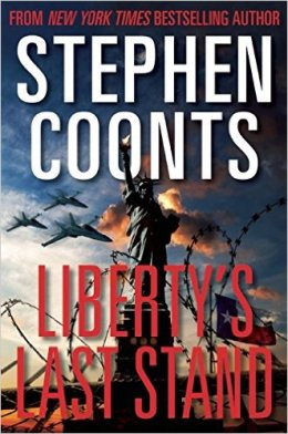 Liberty's Last Stand Stephen Coonts