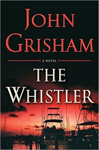 John Grisham The Whistler.jpg