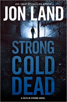 Jon Land Strong Cold Dead.jpg