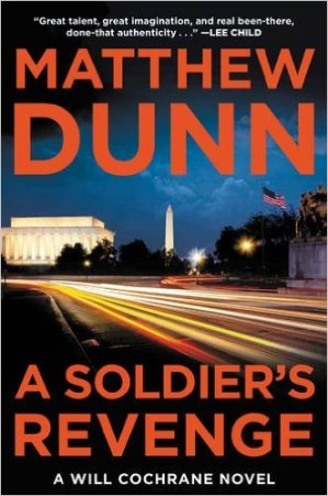 A Book Spy Review: 'A Soldier's Revenge' By Matthew Dunn