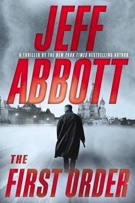 jeff-abbott-the-first-order