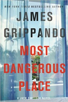 James Grippando Most Dangerous place.jpg