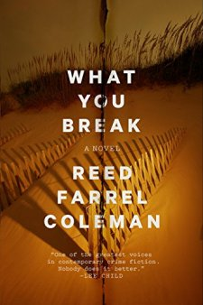 reed-farrel-coleman-what-you-break