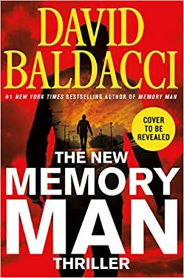 David Baldacci's Next Memory Man Set for April 2019 Release – The