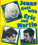 Jenny lives with Eric and Martin