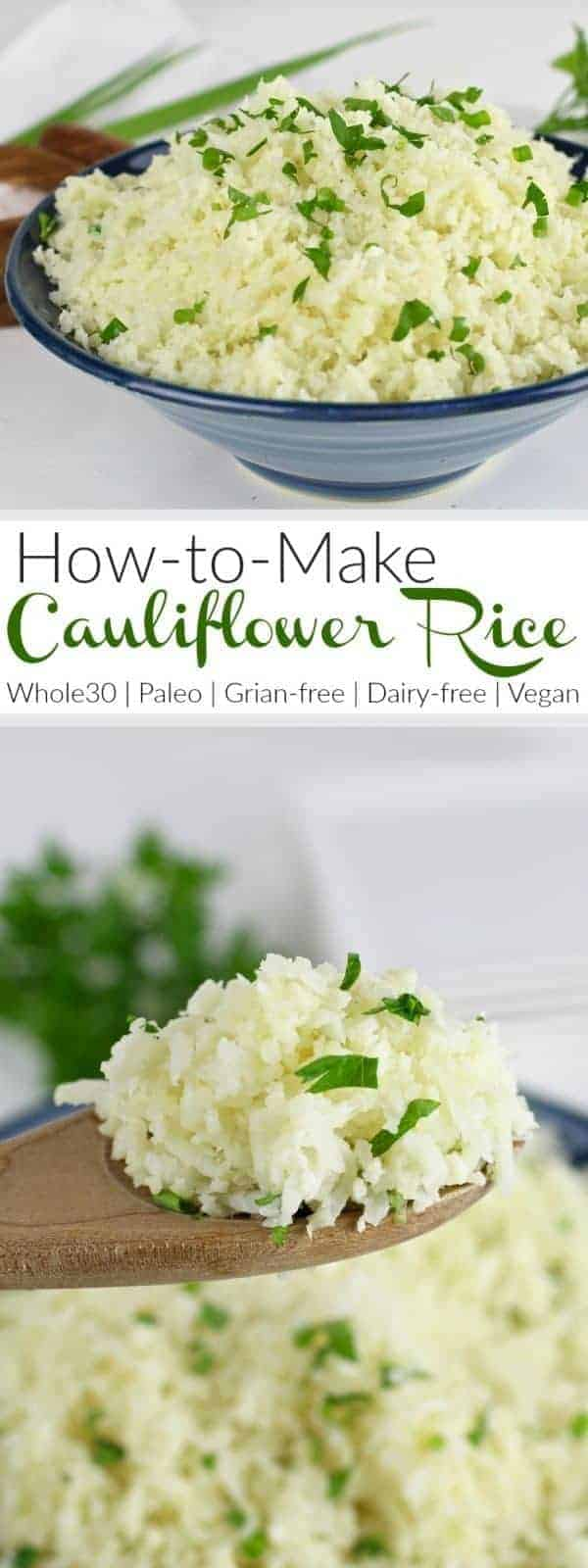 How To Make Cauliflower Rice: A step-by-step photo tutorial  how to cook cauliflower rice | cauliflower rice recipes | whole30 side dishes | gluten-free side dishes | dairy-free side dishes | vegan side dishes | paleo side dishes | gluten-free cauliflower rice | whole30 recipe ideas || The Real Food Dietitians #whole30recipes #cauliflowerrice