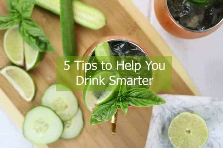 5 Tips to Help You Drink Smarter | The Real Food Dietitians | http://therealfoodrds.com/5-tips-drink-smarter
