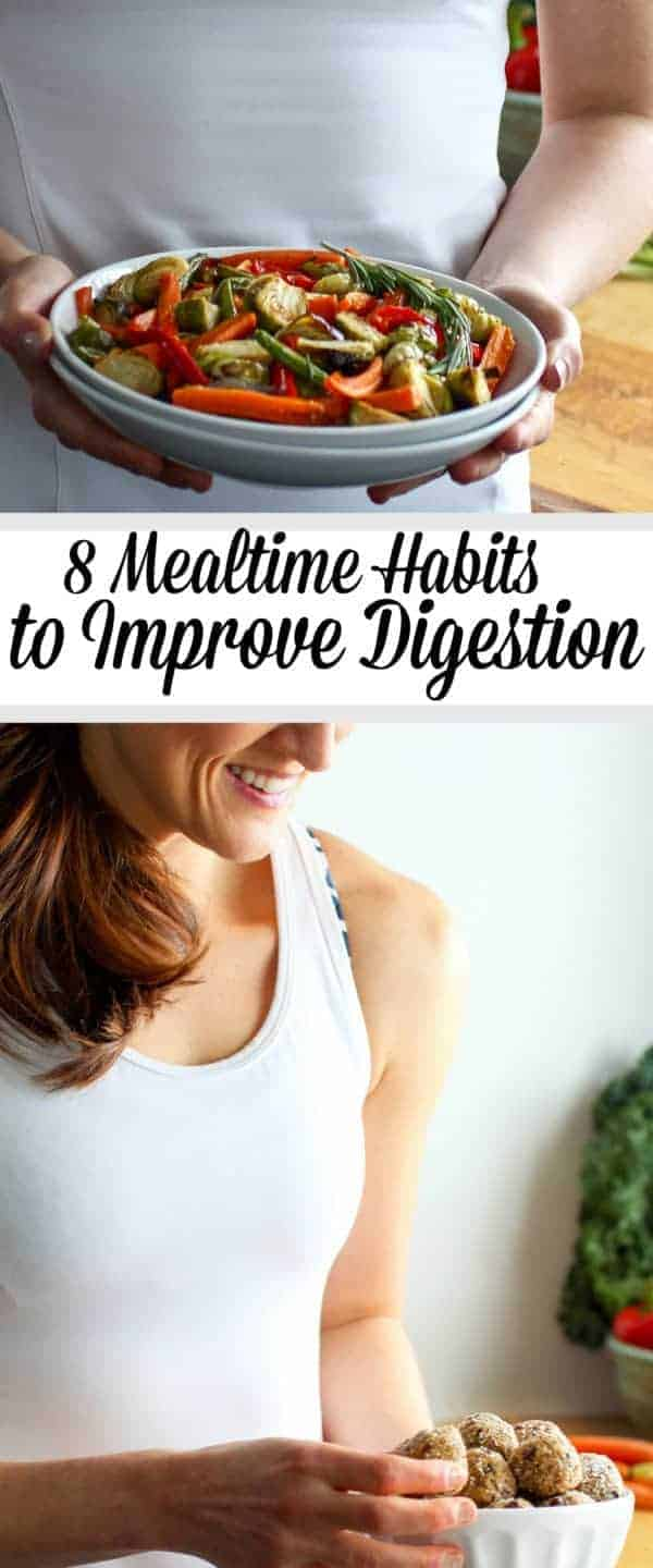 Tired of bellyaches and bloat? Try these 8 mealtime habits to improve digestion and start feeling better today! | therealfoodrds.com