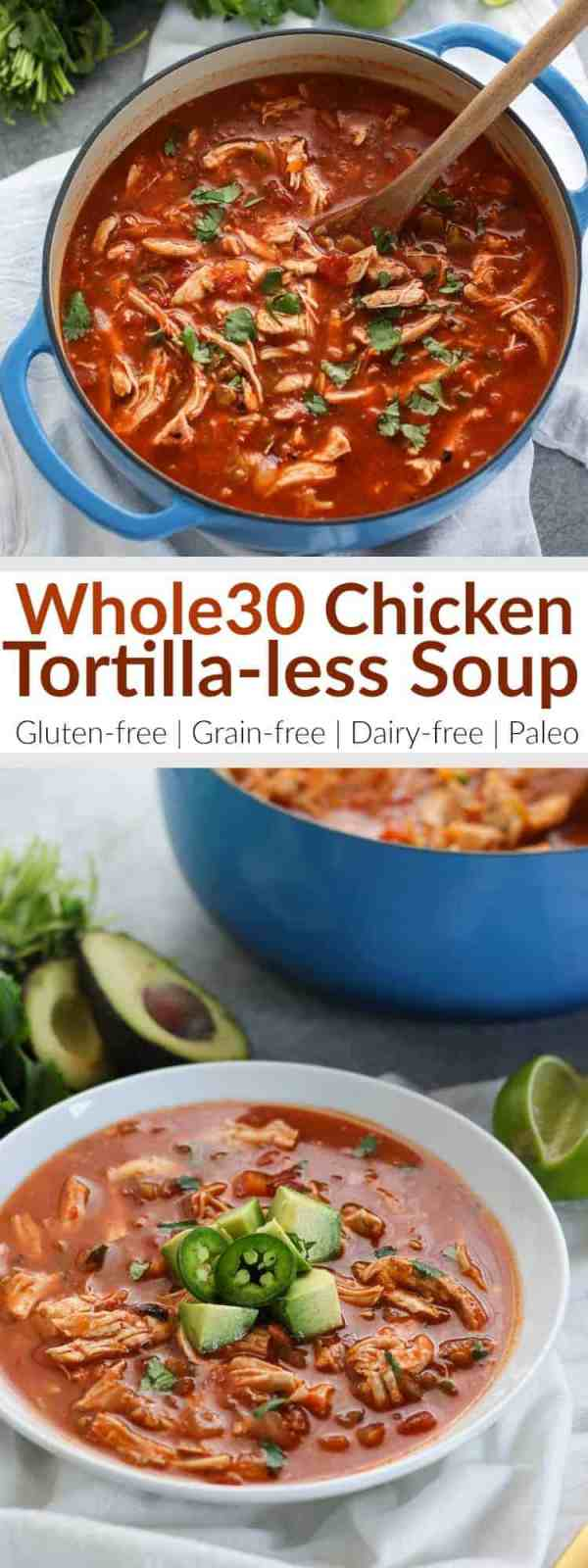 A hearty soup with the flavors of your favorite Mexican dishes. We've kept it Whole30-compliant by leaving out the traditional tortilla strips but if you're missing that little crunch on top, we suggest adding thinly sliced radishes or jicama. | Whole30 | Gluten-free | Grain-free | Paleo | Dairy-free | https://therealfoodrds.com/chicken-tortilla-less-soup/