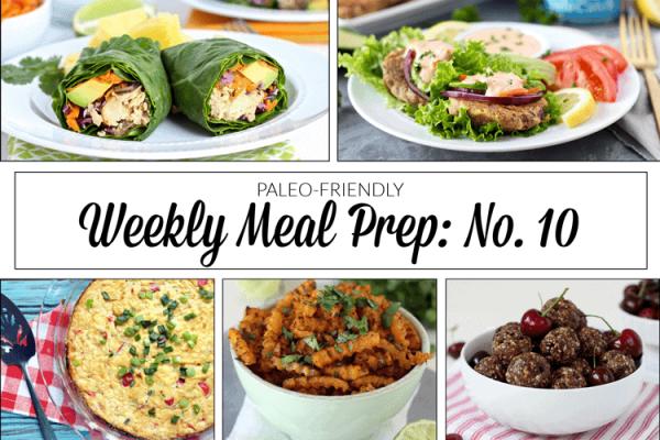 Weekly Meal Prep Menu: No. 10 | The Real Food Dietitians | https://therealfoodrds.com/weekly-meal-prep-menu-no-10/