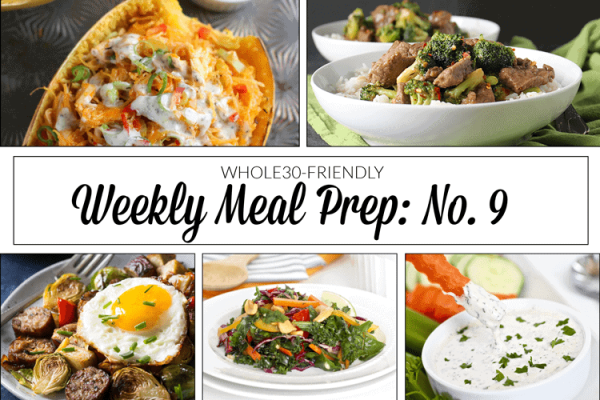 Weekly Meal Prep Menu: No. 9 | The Real Food Dietitians | http://therealfoodrds.com/weekly-meal-prep-menu-no-9/