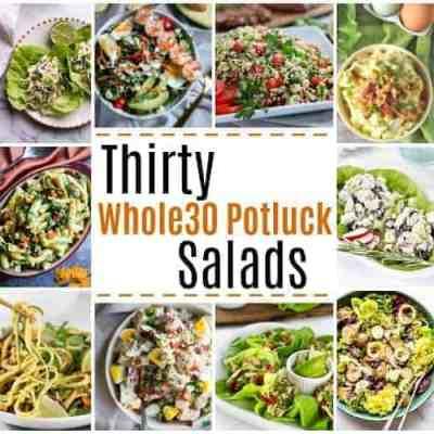 30 Whole30 Potluck Salads