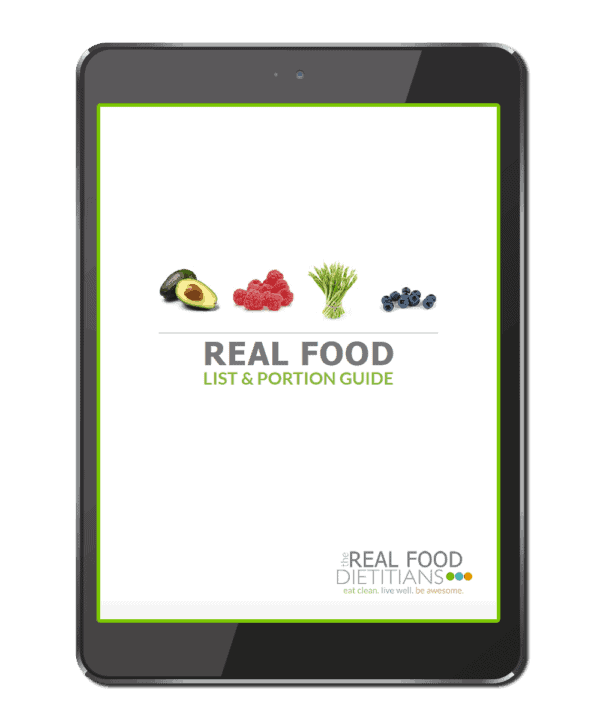 Cut through the info clutter and start eating your way to a healthier you with our FREE downloadable Real Food List & Portion Guide! Gluten-free friendly. | The Real Food Dietitians | http://therealfoodrds.com/real-food-list-portion-guide/