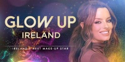 Glow Up Ireland (2021)